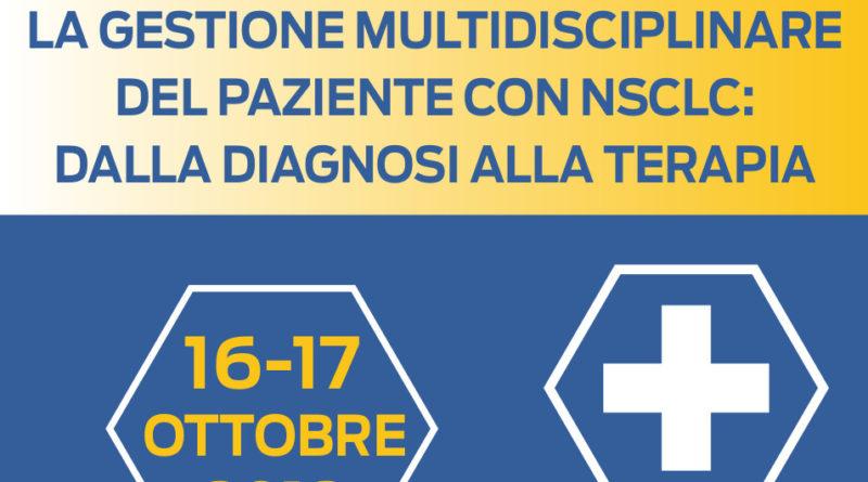 Stage On Site – La gestione multidisciplinare del  paziente con NSCLC: dalla diagnosi alla terapia